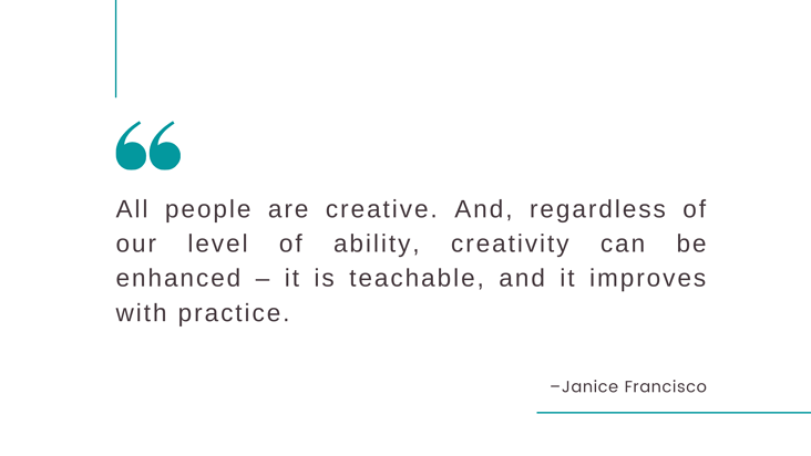 Being Creative All people are creative quote Twitter