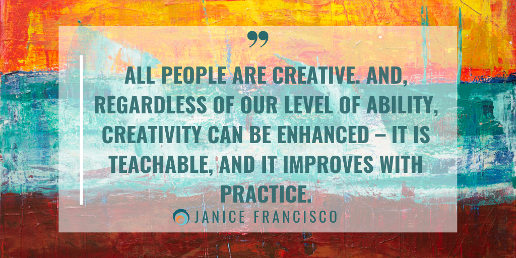 quote-Creativity_ All people are creative_2_Janice