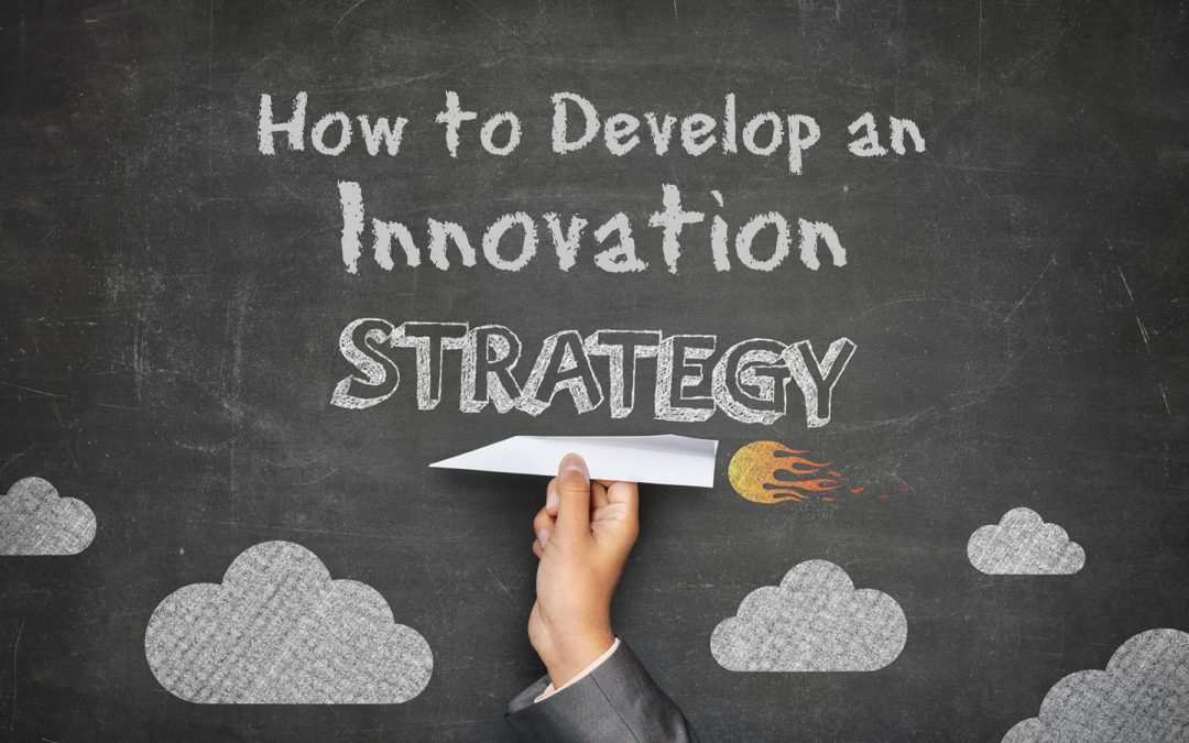 how-to-develop-an-innovation-strategy-blog-1080x675